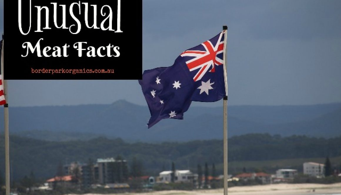 Unusual Meat Facts | Aussies love their meat | Border Park Organics